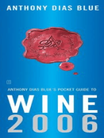 Anthony Dias Blue's Pocket Guide to Wine 2006