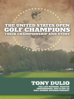 The United States Open Golf Champions: Their Championship and Story - 2nd Edition