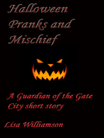 Halloween Pranks and Mischief