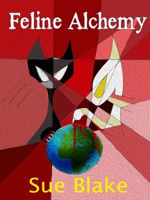 Feline Alchemy