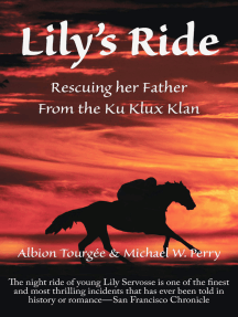 Lily's Ride: Saving her Father from the Ku Klux Klan
