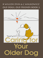 Caring for Your Older Dog (Old Dogs, Old Friends Book 2)