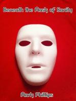 Beneath the Mask of Sanity