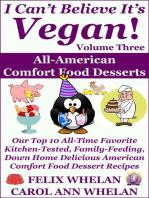 I Can't Believe It's Vegan! Volume 3