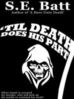 'Til Death Does His Part