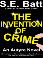 The Invention of Crime (an Autyre Novel)