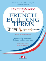 Dictionary of French Building Terms: Essential for Renovators, Buiders and Home-Owners