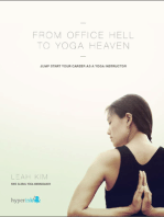 From Office Hell to Yoga Heaven
