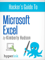 Hacker's Guide To Microsoft Excel (How To Use Excel, Shortcuts, Modeling, Macros, and more)