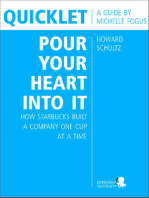 Quicklet on Howard Schultz's Pour Your Heart into It
