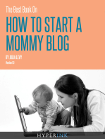 The Best Book On How To Start A Mommy Blog
