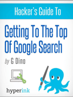 The Hacker's Guide To Getting To The Top Of Google Search