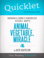 Quicklet on Barbara Kingsolver, Camille Kingsolver, and Steven Hopp's Animal, Vegetable, Miracle