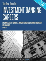 The Best Book On Investment Banking Careers: Insider experiences, tips, and advice on how to get an investment banking job