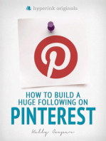 How to Build a Huge Following on Pinterest (How-To and Marketing)