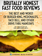 Brutally Honest Fast Food Reviews