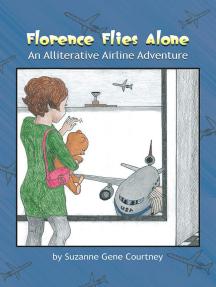 Florence Flies Alone: An Alliterative Airline Adventure