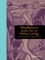 Mindfulness and the Art of Urban Living
