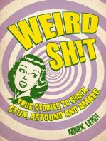 Weird Sh!t