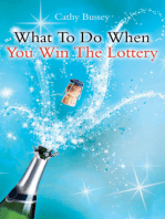What to Do When You Win the Lottery