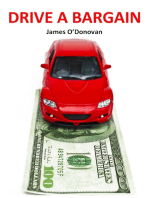Drive a Bargain: Sell Your Car for More, Buy Your New Car for Less: A Practical Guide for Irish Motorists