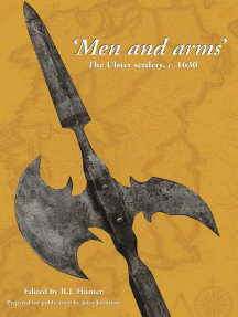 Men and Arms: The Ulster Settlers, c. 1630