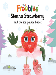 Sienna Strawberry and the ice palace ballet