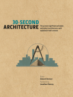 30-Second Architecture: The 50 most significant principles and styles in architecture, each explained in half a minute