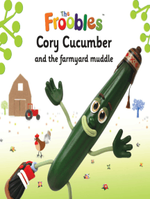 Cory Cucumber and the farmyard muddle