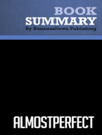 Almost Perfect  W. E. Pete Peterson (BusinessNews Publishing Book Summary)