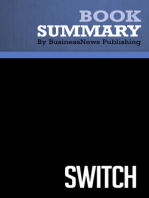 Switch  Chip and Dan Heath (BusinessNews Publishing Book Summary)