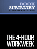 The 4hour workweek  Timothy Ferriss (BusinessNews Publishing Book Summary)