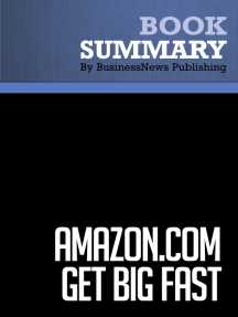 Amazon.com Get Big Fast  Robert Spector (BusinessNews Publishing Book Summary)