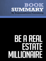 Be a Real Estate Millionaire  Dean Graziosi (BusinessNews Publishing Book Summary)