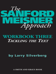 The Sanford Meisner Approach: Workbook Three, Tackling the Text