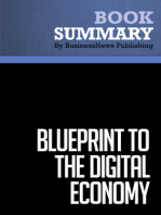 Blueprint To The Digital Economy  Don Tapscott, Alex Lowy and David Ticoll (BusinessNews Publishing Book Summary)