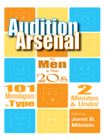 Audition Arsenal for Men in their 20's: 101 Monologues by Type, 2 Minutes & Under