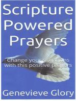 Scripture Powered Prayers