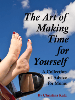 The Art Of Making Time For Yourself