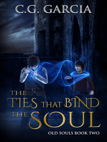 The Ties That Bind the Soul (Old Souls Book 2)