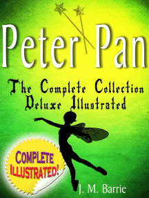 Peter Pan the Complete Collection: Deluxe Illustrated (annotated)