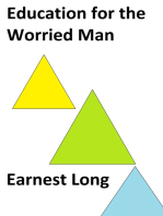 Education for the Worried Man