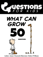 Questions 4 Kids (What can grow)