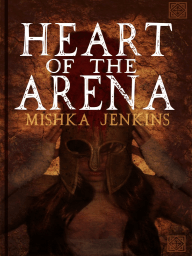 Heart Of The Arena