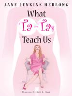 What Ta-Tas Teach Us