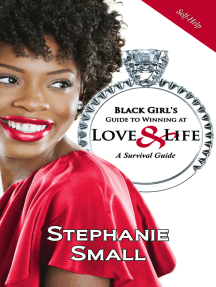 Black Girl's Guide to Winning at Love & Life