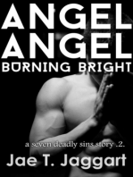 Angel Angel, Burning Bright (A Seven Deadly Sins Story 2)