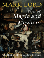 Tales of Magic and Mayhem