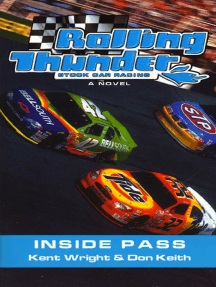 Rolling Thunder Stock Car Racing: Inside Pass: A Novel