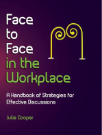 Face to Face in the Workplace
